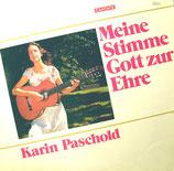 Karin Paschold - Meine Stimme Gott zur Ehre