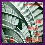 Gretel & Herbert Masuch - Wir haben eine Hoffnung