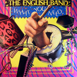 The English Band - What you need