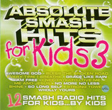 Absolute Smash Hits for Kids 3
