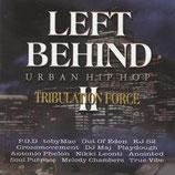 LEFT BEHINDII - Tribulation Force : Urban Hip Hop