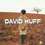 David Huff - Proclaim