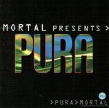 MORTAL presents PURA MORTAL
