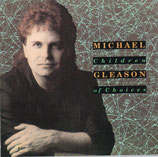 Michael Gleason - Children of Choices