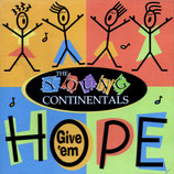 The Young Continentals - Give 'em Hope