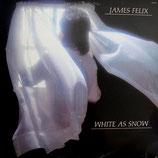 James Felix - White As Snow
