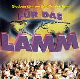 Lobpreis aus dem Glaubenszentrum Bad Gandersheim - Für das Lamm