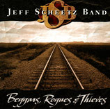 JEFF SCHEETZ BAND - Beggars, Rogues & Thieves