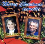 CINDY WALKER & CURTIS YOUNG - Merry Christmas acoustic