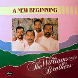 Williams Brothers - A New Beginning