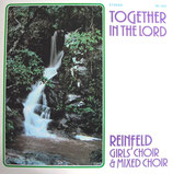 Reinfeld Girl's Choir - Together In The Lord