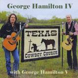 George Hamilton IV & George Hamilton V - Texas Cowboy Church