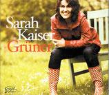 Sarah Kaiser - Grüner