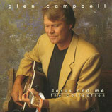 Glen Campbell - Jesus and me : The Collection