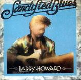 Larry Howard - Sanctified Blues