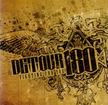 DETOUR 180 - Fighting For You!