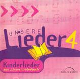 """Unsere Lieder 4 - Kinderlieder (aus """"Unser Liederbuch"""")"""