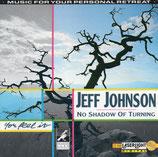 Jeff Johnson - No Shadow of Turning