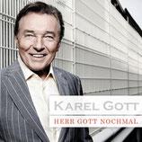 Karel Gott - Herr Gott nochmal