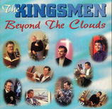 Kingsmen - Beyond The Clouds -
