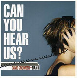 David Crowder Band - Can You Hear Us