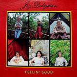 Joy Delegation - Feelin' Good
