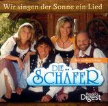 Die Schäfer - Wir singen der Sonne ein Lied (3-CD)