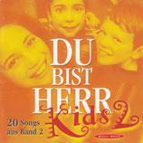 Du bist Herr Kids 2 : 20 Songs aus Band 2
