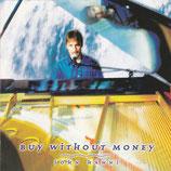 John Hänni - Buy Without Money