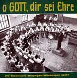 Blasmusik Thayngen-Wilchingen - O Gott, dir sei Ehre