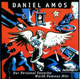 Daniel Amos - One Personal Favorite : World Famous Hits
