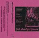 Herold Sahm - Quell lebend'gen Wassers MC (Musikkassette)