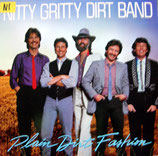 THE NITTY GRITTY DIRT BAND - Plain Dirt Fashion