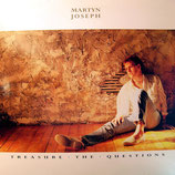 Martyn Joseph - Treaure the Questions