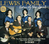 The Lewis Family - Born Of The Spirit 2-CD