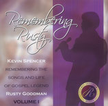 Kevin Spencer - Remembering Rusty Goodman -