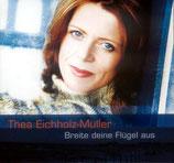 Thea Eichholz-Müller - Breite deine Flügel aus