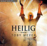 Toby Meyer - Heilig (Mundart Worship)