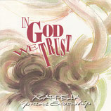 The Acappella Series - In God We Trust