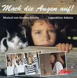 Adonia : Mach die Augen auf! - Musical (Jugendchor Adonia)