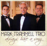 Mark Trammell Trio - Always Have A Song -