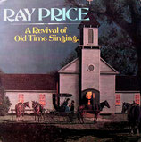 Ray Price - A Revival of Old Time Singing