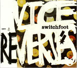 SWITCHFOOT : Vice Reverses