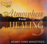 Benny Hinn Ministries - Atmosphere For Healing 3
