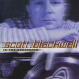 Scott Blackwell - In The Beginning