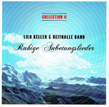 Lilo Keller & Reithalle-Band - Ruhige Anbetungslieder (Collection II)