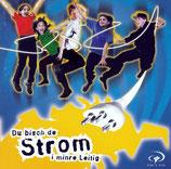 Stefan & Stephanie Hüsler / King's Kids - Du bisch de Strom i minre Leitig