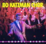 Bo Katzman Chor - A Gospel Night