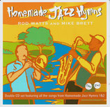 Rob Watts & Mike Brett - Homemade Jazz Hymns (Double CD set featuring all the songs from Homemade Jazz Hymns 1&2 (2-CD)