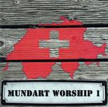 Mundart Worship I